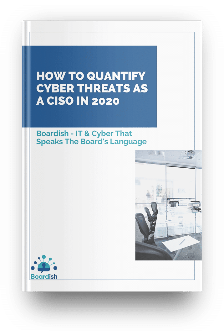 How to Quantify Cyber Threats as a CISO in 2020