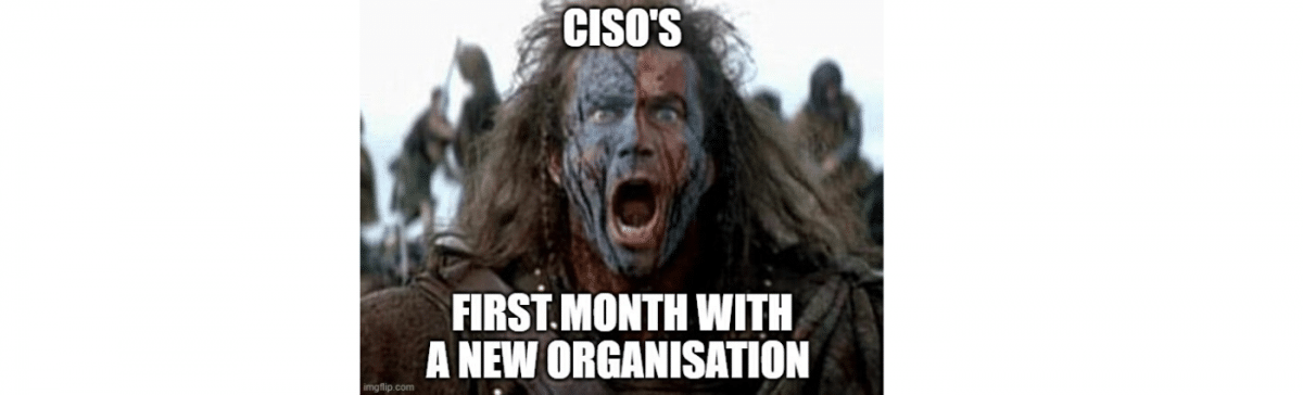 The 5-Step Framework For CISOs Starting in a New Company (If you want to stay longer than 6-12 months)